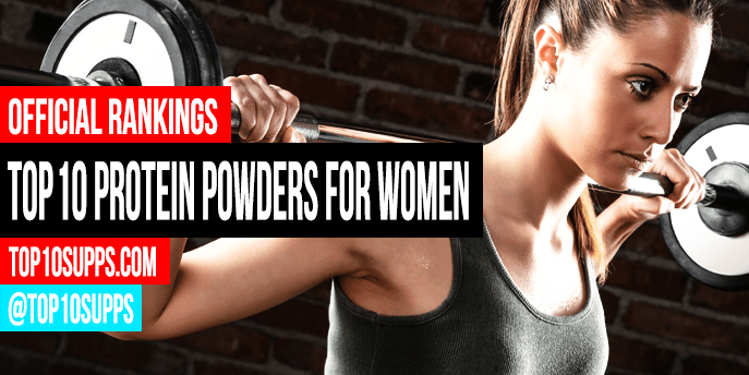 Best Protein Powder For Women To Buy Today