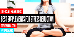best-supplements-for-stress-relief