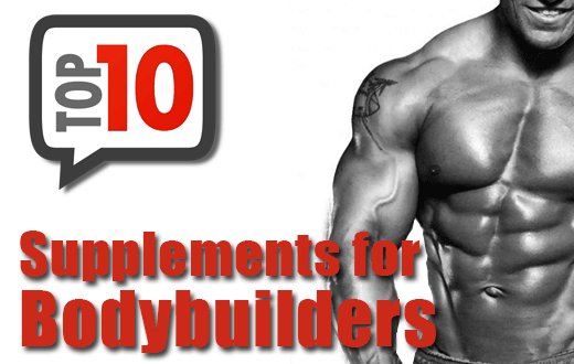 Top 10 Best Bodybuilding Supplements