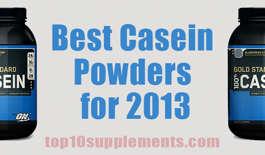 best casein protein powders 2013