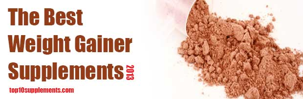 best weight gainer supplements 2013
