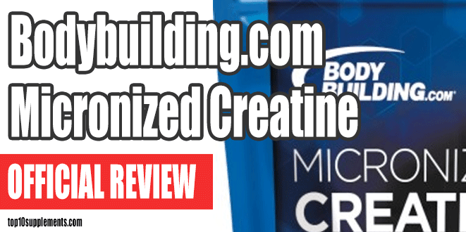 Top Creatine Supplement Review