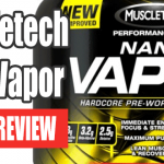 Muscletech Nano Vapor Review