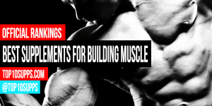 best-supplements-for-building-muscle-quickly