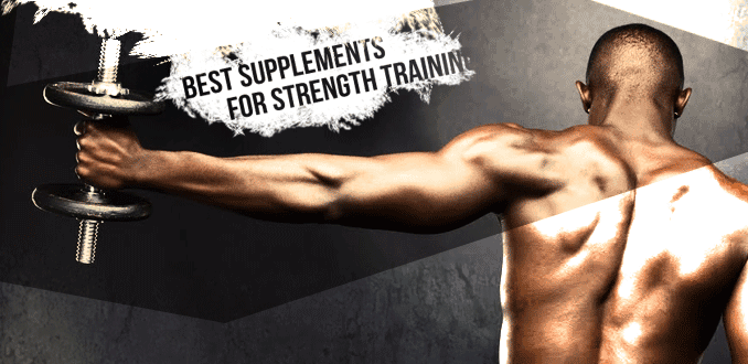 best-strength-supplements-to-increase-power