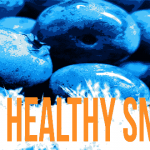 Healthy Snack Ideas – Couple of Snacks That Won't Hurt Your Diet!