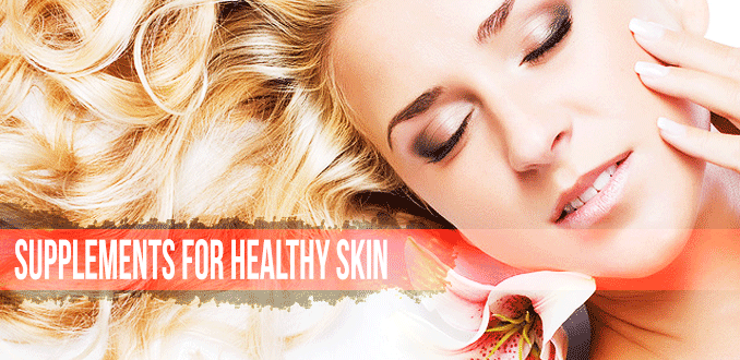 best-supplements-for-healthy-skin