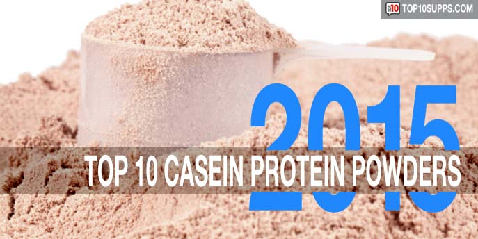 TOP-10-best-casein-protein-powders-2015