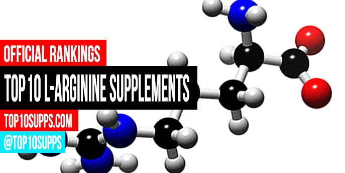 Best L-Arginine Supplements - Top 10 Brands Reviewed for 2019