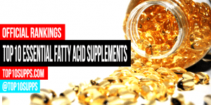 best-essential-fatty-acid-supplements-you-can-buy