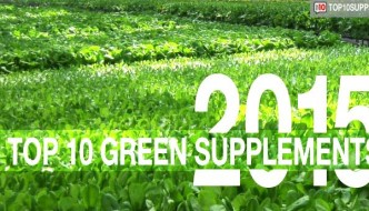 top-10-best-green-supplements-2015
