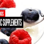 Top 10 Probiotic Supplements – Best of 2016