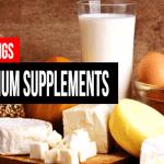 Best Calcium Supplements – Top 10 for 2016