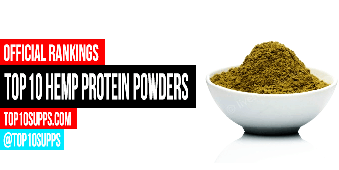 Best Hemp Protein Powders - Top 10 Brands Reviewed for 2019