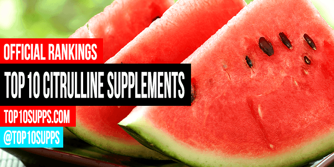 best-citrulline-supplements-on-the-market-today