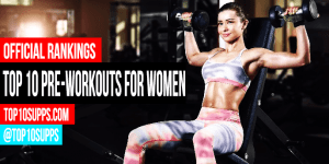 what-is-the-best-pre-workout-supplement-for-women-to-buy