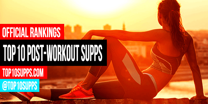 Top 10 Post Workout Supplements in 2019