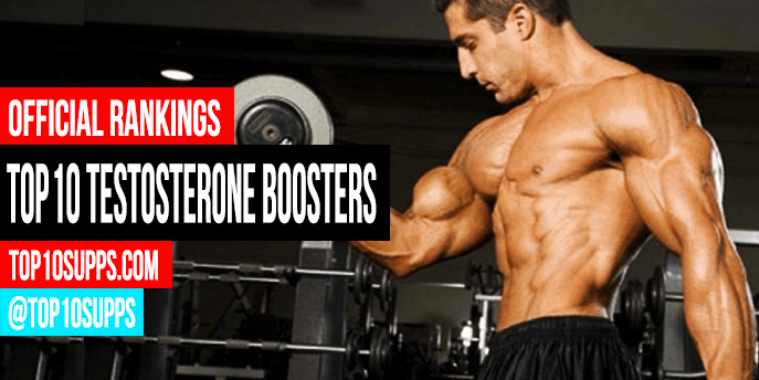 Top 10 Testosterone Boosters in 2019