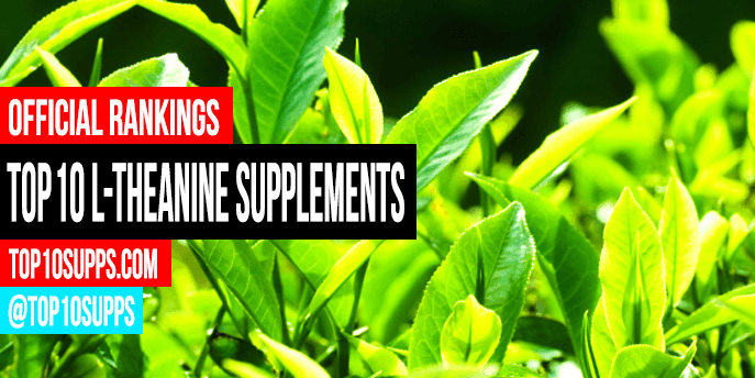 best-l-theanine-supplements-you-can-buy