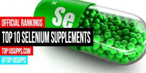 beste selenium-aanvullings om te koop