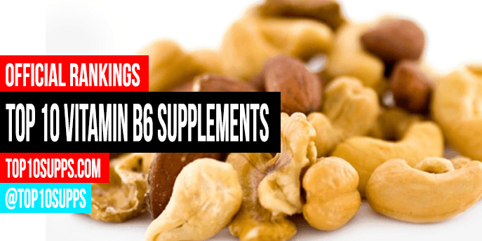 best-vitamin-b6-supplements-to-buy