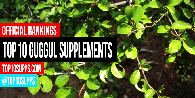 Best Guggul Supplements - Top 10 Brands Reviewed for 2019