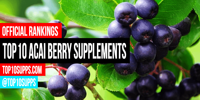 best-acai berry-suplementos-to-buy-este-ano