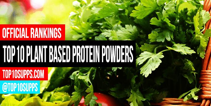 Top 10 praškasti biljni proteini u 2019-u