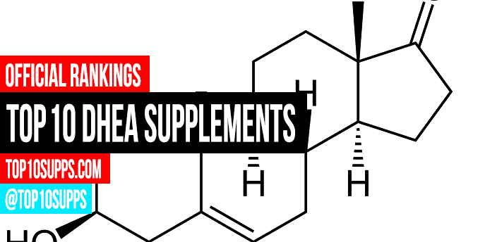 Best Dhea Supplement 2019 Best DHEA Supplements   Top 10 Brands Reviewed for 2019