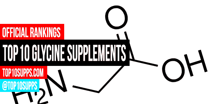 pinakamahusay na-Glycine-supplements-on-the-market