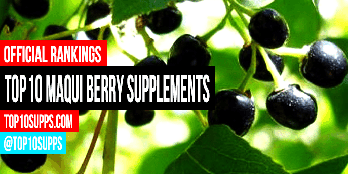 Best Maqui Berry Powders Supplements Top 10 Brands Reviewed