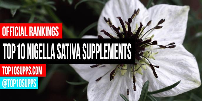 Best Nigella Sativa Supplements - Top 10 Brands Reviewed for 2019