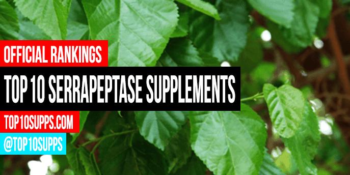 най-добри Serrapeptase-добавки он дъ-пазар
