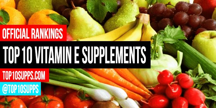 Best-Vitamin-E-Ergänzungen-on-the-market