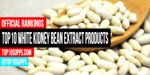 best-White-kidney-bean-extract-supplements-on-the-market