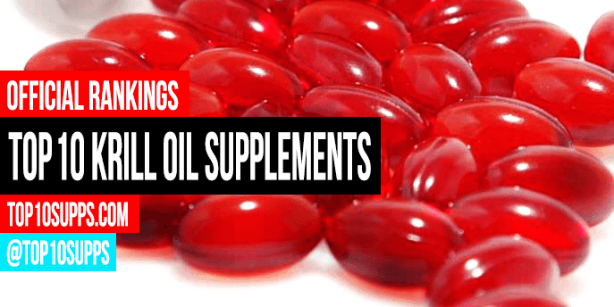 Top 10 Krill Oil Supplements in 2019