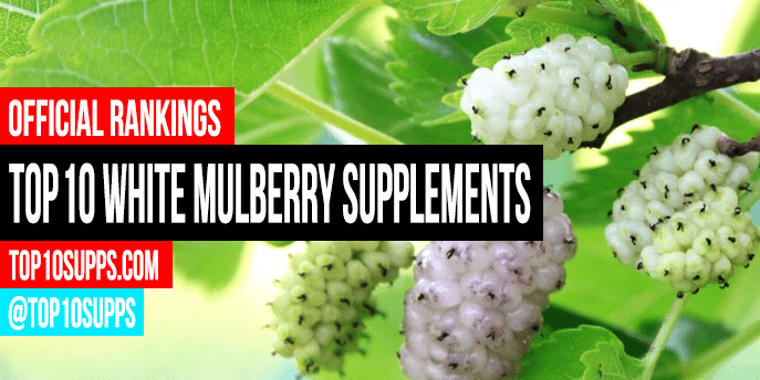 best-white-mulberry-supplements-on-the-market