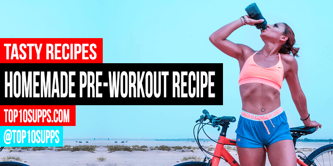 Homemade Pre Workout Drink Recipe